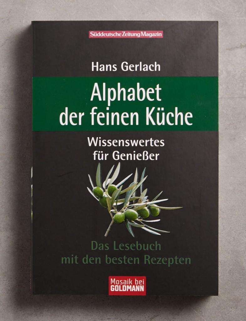 alphabet-der-feinen-kueche-sz-magazin-kolumnen-kochbuch-hans-gerlach-foodundtext 1