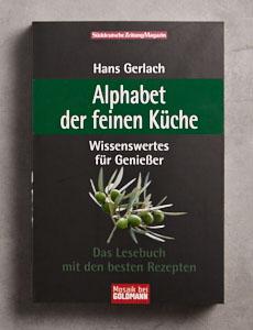 alphabet-der-feinen-kueche-sz-magazin-kolumnen-kochbuch-hans-gerlach-foodundtext