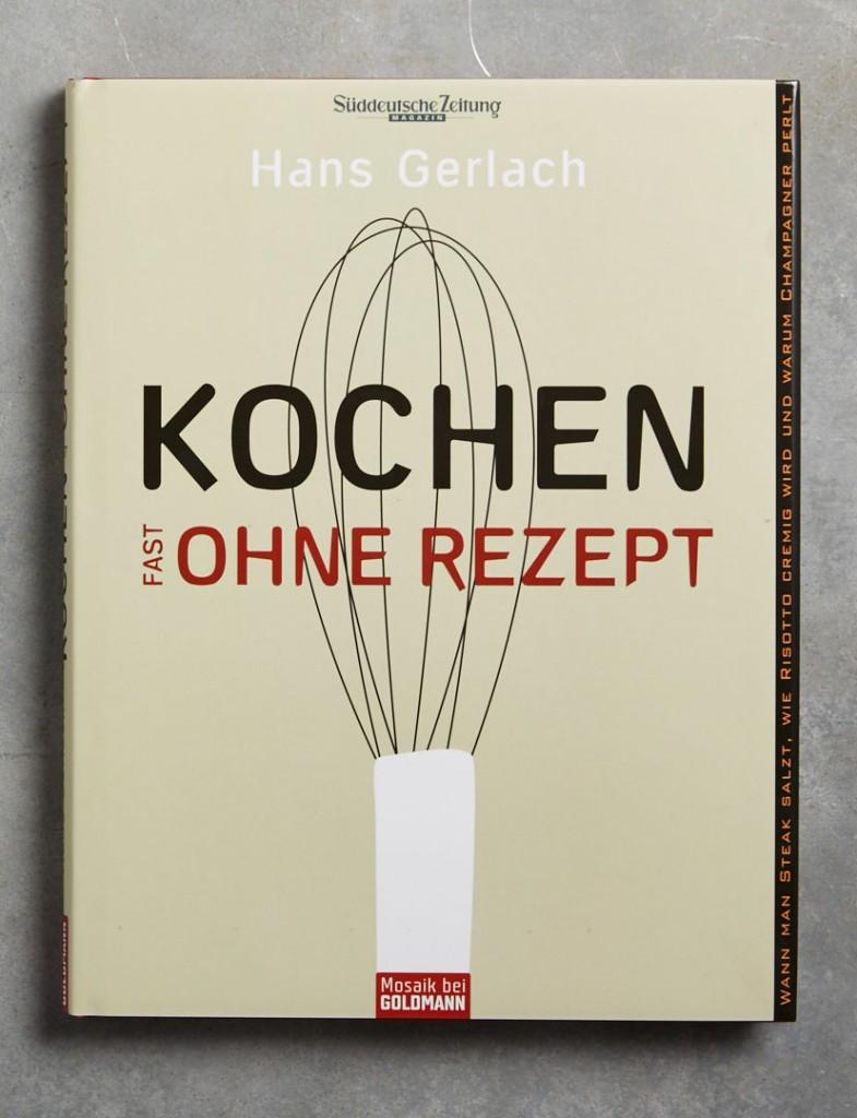 kochen-fast-ohne-geld-kolumnen-kochbuch-rezepte-mosaik-bei-goldmann-verlag-hans-gerlachhhhhhhh-foodundtext0235 1