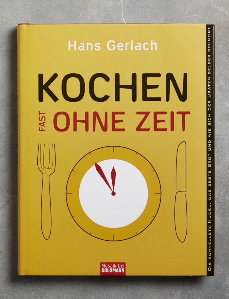 kochen-fast-ohne-zeit-sz-magazin-kolumnen-kochbuch-rezepte-mosaik-bei-goldmann-verlag-hans-gerlach-foodundtext0238 1