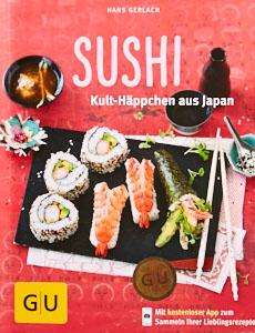sushi-kult-haeppchen-aus-japan-kochbuch-rezepte-kuechen-ratgeber-kochbuch-graefe-und-unzer-hans-gerlach-foodundtext01